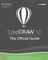 CorelDRAW X8 : The Official Guide, Paperback by Bouton, Gary David, ISBN 1259...