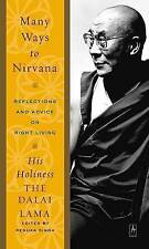 NEW Many Ways to Nirvana: Reflections and Advice on Right Living by Dalai Lama
