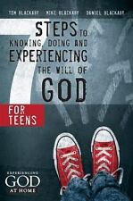 7 Steps to Knowing, Doing and Experiencing the Will of God: For Teens (Paperback