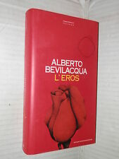 L EROS Alberto Bevilacqua Mondadori 1994 libro romanzo narrativa storia racconto