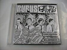 RUFUS PARTY - CIVILIZATION & WILDERNESS - CD NEW UNPLAYED