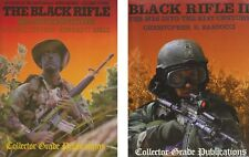 The Black Rifle: M16 Retrospective & The Black Rifle II: M16 into 21st Century