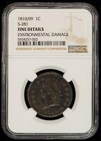 1810/09 1c Classic Head Large Cent - S-281 - R-2 - NGC Fine Dets - RPD - Z1287