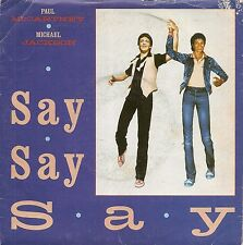 "45 TOURS / 7"" SINGLE--PAUL McCARTNEY & MICHAEL JACKSON--SAY SAY SAY--1983"