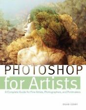 Photoshop for Artists : A Complete Guide (2012, Paperback)