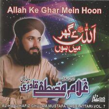 AL-HAAJ HAFIZ GHULAM MUSTAFA QADRI ATTARI VOL 7 - ALLAH KE GHAR MAIN HON -NEW CD