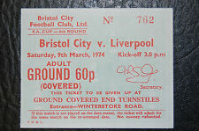 TICKET 1974 FA CUP 6th ROUND  BRISTOL CITY V LIVERPOOL - FA CUP WINNERS