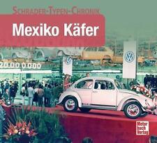 A. F. Storz: MEXIKO KÄFER VW Entwicklung Sondermodelle Volkswagen Buch Fotos NEU