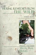 Herbal Remedies from the Wild: Finding and Using Medicinal Herbs.
