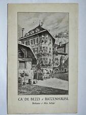 BOLZANO Cà de Bezzi Batzenhausl alto adige vecchia cartolina