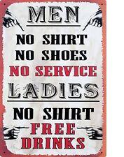 "TIN SIGN ""Men No shirt"" Humorous  Deco  Garage Wall Decor"