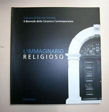 L'IMMAGINARIO RELIGIOSO Electa 2000 Comune Cerreto Sannita Libro