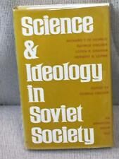 George Fischer / SCIENCE & IDEOLOGY IN SOVIET SOCIETY First Edition 1967