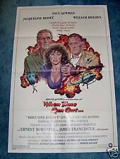 WHEN TIME RAN OUT(1980)PAUL NEWMAN WILLIAM HOLDEN 1SHT