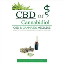 CBD Cannabidiol Cannabis Medicine Essential Guide Medical Cannabinoids Marijuana
