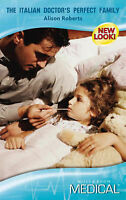 Very Good, The Italian Doctor's Perfect Family (Medical Romance) (Mills & Boon M