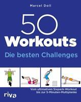 50 Workouts – Die besten Challenges von Marcel Doll (2017, Taschenbuch)