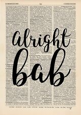 Alright Bab Dictionary Art Print, Quote Vintage Saying Phrase Greeting Brummie