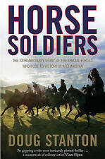 Horse Soldiers, Doug Stanton, Book, New Paperback