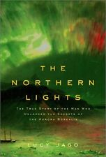 The Northern Lights: The True Story of the Man Who