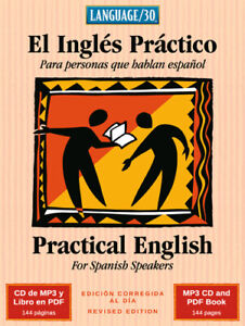 El Inglés Práctico - English for Spanish Speakers (MP3/PDF) by Audio Forum
