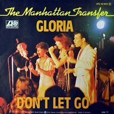 "7"" THE MANHATTAN TRANSFER Gloria / Don't Let Go ATLANTIC Doo-Wop 1977 NEUWERTIG!"