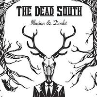 The Dead South - Illusion and Doubt [CD]