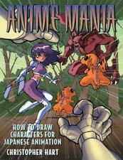 Anime Mania: How to Draw Characters for Japanese Animation (Manga Mania) by Har