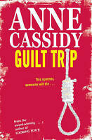 Cassidy, Anne, Guilt Trip, Very Good Book