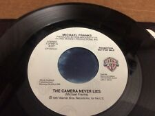 MICHAEL FRANKS THE CAMERA NEVER LIES  PROMO PIC SLEEVE  45 RPM VINYL  7 Y