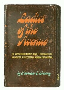 Patricia E. Tierney: Ladies of the Avenue ADVERTISING FIRST EDITION