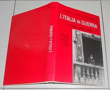 L'ITALIA IN GUERRA Il primo anno 1940 SECONDA GUERRA MONDIALE Storia militare