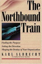 The Northbound Train: Finding the Purpose, Setting