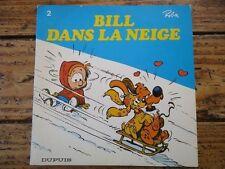 INTROUVABLE - BILL DANS LA NEIGE E.O BOULE ET BILL ROBA DUPUIS 1976