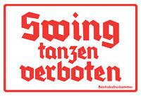 Swing tanzen verboten Blechschild Schild gewölbt Tin Sign 20 x 30 cm FA0533