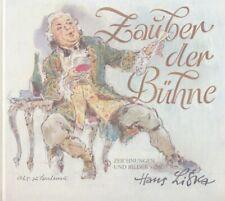 ZAUBER DER BÜHNE. Zeichnungen und Bilder von Hans Liska. Text von Jakob Lehmann.