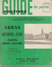 GUIDE PRATIQUE DE POCHE / ARRAS-BETHUNE-LENS... / EDITIONS P.P -SURETE NATIONALE