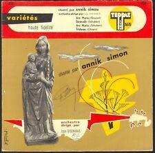 ANNIK SIMON RARE 45T TEPPAZ AVE MARIA 45T EP BIEM FONTANA 263.027