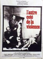 """""""L'AUTRE COTE DE LA VIOLENCE"""" Affiche originale Marcel BOZZUFFI, Anthony STEFFEN"""