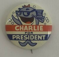 "VTG 60's Charlie For President Star Kist Tuna Pinback Button 1.5"""