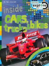 Inside Cars, Trucks and Bikes (Discovery Explore Your World) By Steve Parker