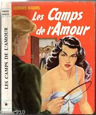 GEORGES ROQUES ° LES CAMPS DE L'AMOUR ° COLLECTION CERBERE
