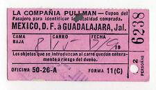 1949 PULLMAN COMPANY Mexico City Train Ticket GUADALAJARA Mexican RAILROAD RR