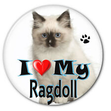 "I Love My Ragdoll Kitten Cat 3"" Safety Pin Back Button"