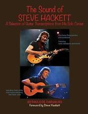 The Sound of Steve Hackett : A Selection of Guitar Transcriptions from His...