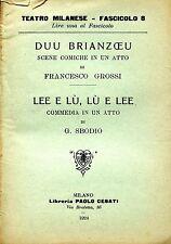 Francesco Grossi DUU BRIANZOEU Gaetano Sbodio LEE E LÙ, LÙ E LEE