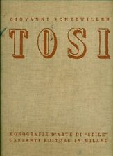 TOSI - Scheiwiller Giovanni, Arturo Tosi