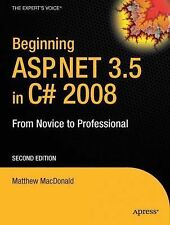 Beginning ASP. NET 3. 5 in C# 2008 : From Novice to Professional by Matthew...