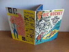 E.O. Ric Hochet Les spectres de la nuit de 1971 Bon etat