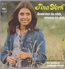 """7"""" Tina York Umarmst Du mich, umarm ich Dich / Der Schlüssel 70`s CBS"""